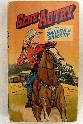 Vintage 1949 Gene Autry Better Little Book The Bandits Of Silver Tip