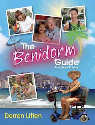 The Benidorm Guide to a Happy Holiday - Hardcover NEW Derren Litten 2011-10-06