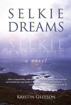 Selkie Dreams - Hardcover NEW Kristin Gleeson 2012-06-07