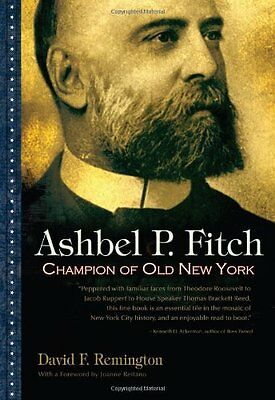 Ashbel P. Fitch - Hardcover NEW Remington, Davi 2011-07-30