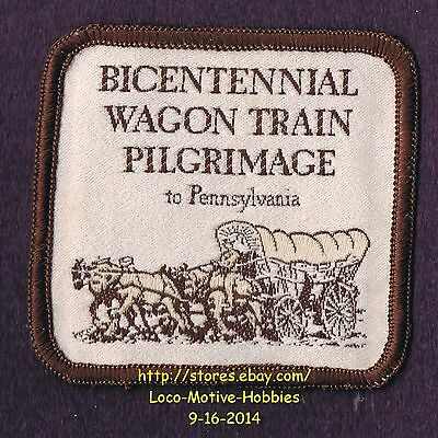 LMH PATCH Badge  BICENTENNIAL WAGON TRAIN PILGRIMAGE to Pennsylvania  Covered PA