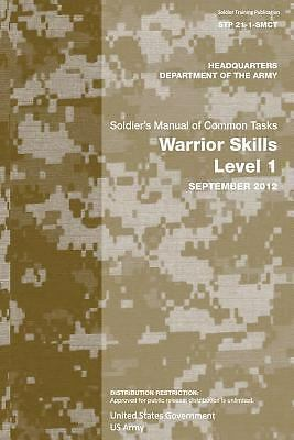 Soldier Training Publication STP 21-1-SMCT Soldier's Manual of Common Tasks...
