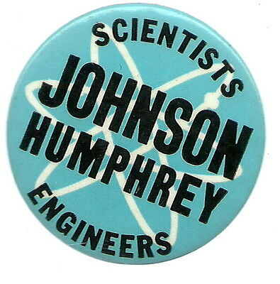 Scientists And Engineers For Johnson, Atom Political Pin
