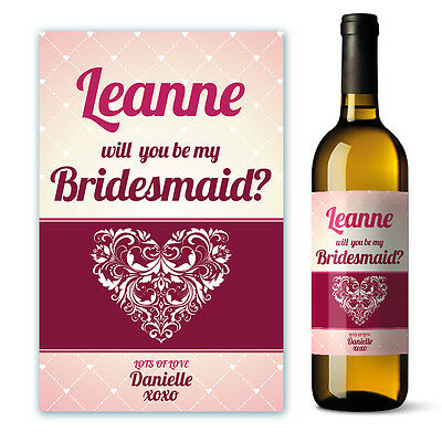 Personalised Will you be my Bridesmaid Wine Label gift