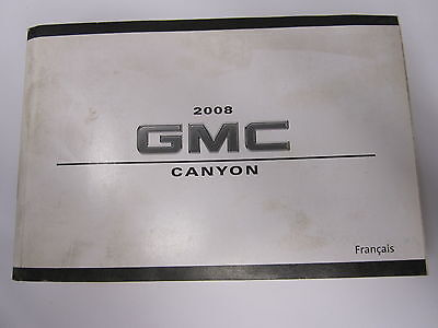 2008 GMC CANYON OWNERS OWNER'S MANUAL FRENCH USA CANADA MR REMOTES INC