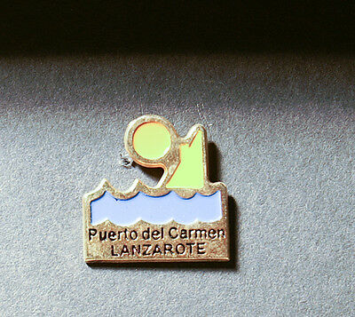 Lanzarote Puerto Del Carmen Pin Badge  (An704)
