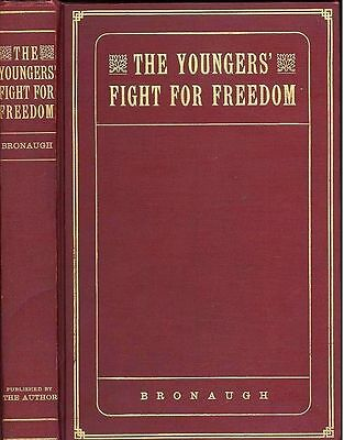 THE YOUNGER BROTHERS FIGHT FOR FREEDOM - Northfield Bank Robbery, Outlaws - RARE