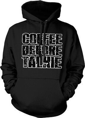 Coffee Before Talkie Caffeine Addict Not A Morning Person Funny Hoodie Pullover