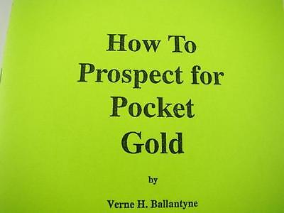 How to Prospect for Pocket Gold Book-How to Sample-Theroy-Mining-Source Quartz