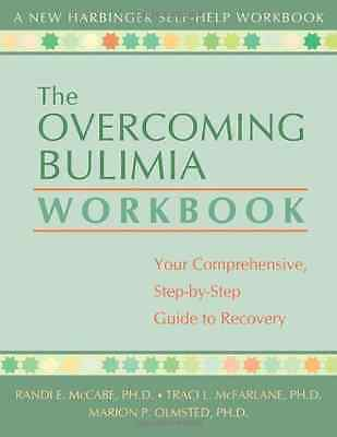Overcoming Bulimia Workbook: Your Comprehensive, Step-b - Paperback NEW McCabe,