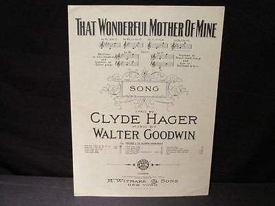 That Wonderful Mother of Mine in E Flat by Hager & Goodwin 1918 Sheet Music