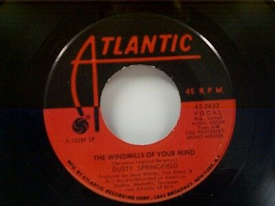 """DUSTY SPRINGFIELD """"THE WINDMILLS OF YOUR MIND / I DON'T WANT TO HEAR IT....."""" 45"""