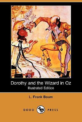 Dorothy and the Wizard in Oz by L. Frank Baum (2008, Paperback)