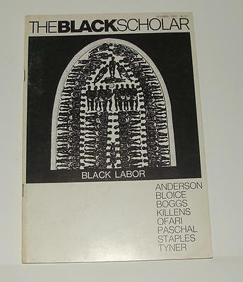 OCT 1970 THE BLACK SCHOLAR - BLACK LABOR - JOURNAL OF STUDIES AND RESEARCH