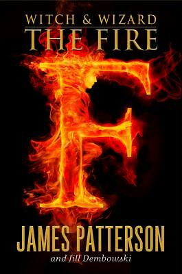 The Fire 3 by James Patterson and Jill Dembowski (2011, Hardcover)