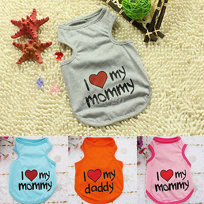 Dog Puppy I Love Mommy Daddy Summer Vest Coat Tank Top T Shirt Outfit Apparel