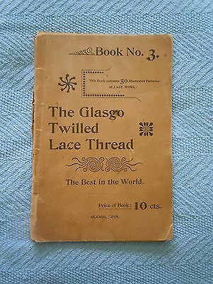 Vintage Book No 3 THE GLASGO TWILLED LACE THREAD 1892