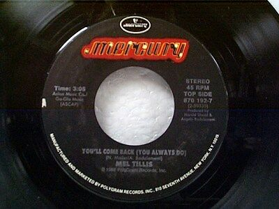 """MEL TILLIS """"YOU'LL COME BACK (YOU ALWAYS DO) / TRY IT AGAIN"""" 45"""