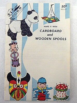 1966 Kap Craft Book Make It With Cardboard And Wooden Spools