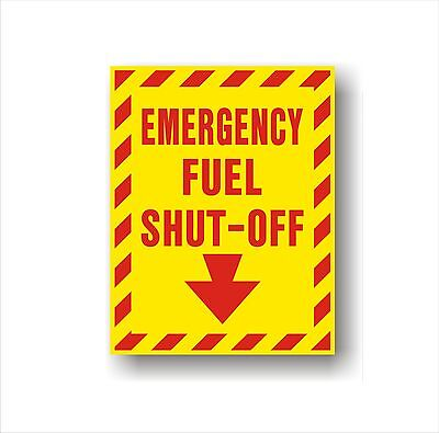 Industrial Safety Decal Sticker EMERGENCY FUEL SHUT OFF directional label