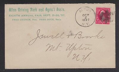Usa 1897 Alton Driving Park Agricultural Ass'n Cover To Mount Upton New York