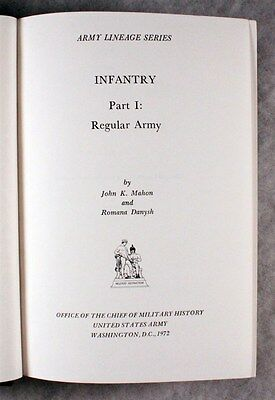 Military Reference Book:  U.S. Army Lineage Series - Regular Army Infantry 1972