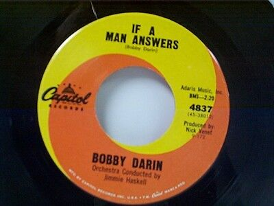 "BOBBY DARIN ""IF A MAN ANSWERS / A TRUE TRUE LOVE"" 45"