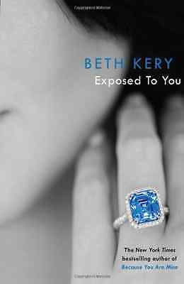 Exposed to You (One Night of Passion - Paperback NEW Beth Kery 2013-03-14