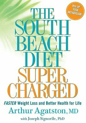 The South Beach Diet Supercharged: Faster Weight Loss a - Paperback NEW Agatston