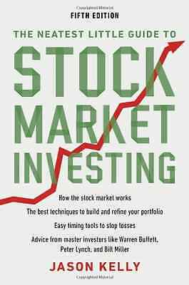 The Neatest Little Guide to Stock Market Investing - Paperback NEW Kelly, Jason