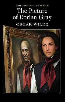 The Picture of Dorian Gray (Wordsworth Classics) - Wilde, Oscar NEW Paperback 1