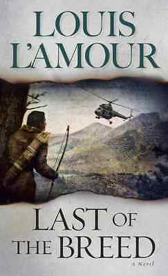 Last of the Breed - Mass Market Paperback NEW L'Amour, Louis 1999-05-31