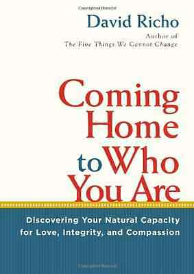 Coming Home to Who You Are: Discovering Your Natural Ca - Paperback NEW David Ri