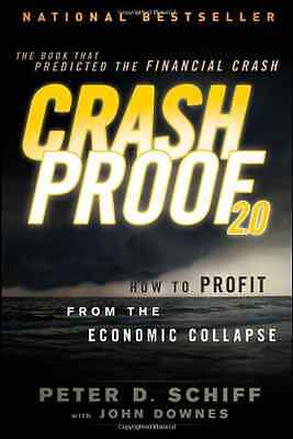 Crash Proof 2.0: How to Profit From the Economic Collap - Paperback NEW Peter D.