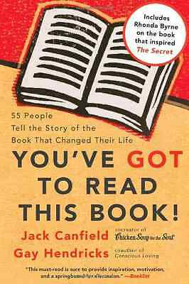 You've Got to Read This Book!: 55 People Tell the Story - Paperback NEW Canfield