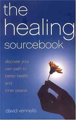 The Healing Sourcebook: Discover Your Own Path to Bette - Paperback NEW Vennells