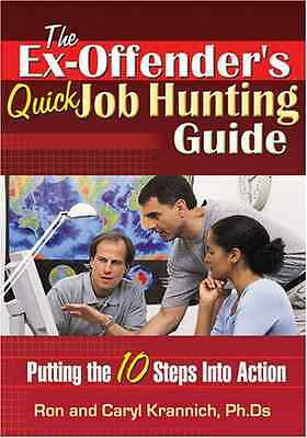 Ex-Offender's Quick Job Hunting Guide: Putting the 10 S - Paperback NEW Krannich
