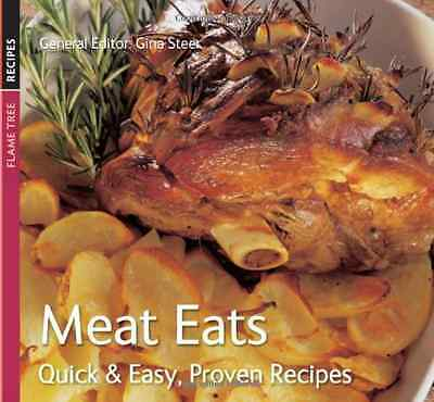 Meat Eats (Quick and Easy, Proven Recipes) - Paperback NEW Steer, Gina 2008-03-1