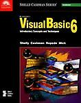 Microsoft Visual Basic 6: Introductory Concepts and Techniques (Shelly Cashman S