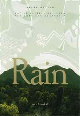 Rain: Native Expressions from the American Southwest - Paperback NEW Ann E. Mars