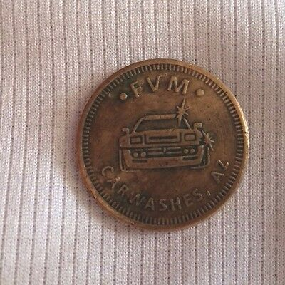 a FVM Carwashes  Wash Brass Token Arizona Az Size Of Quarter