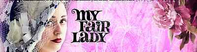 Broadway By The Bay presents My Fair Lady - 2 tickets $116 Value