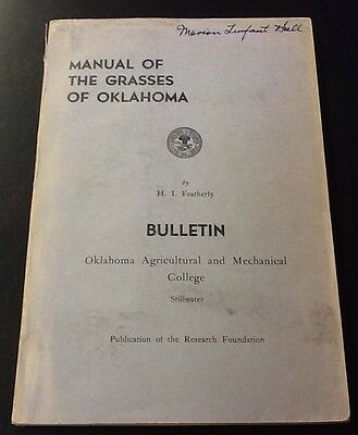 Manual of the Grasses of Oklahoma, H.I. Featherly, Vol 43 Aug 1946 No 21
