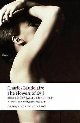 The Flowers of Evil (Oxford World's Classics) (English and French Edition) by B