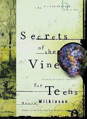 (2003-03-21) Secrets of the Vine for Teens, Wilkinson, Bruce, Multnomah, Board b