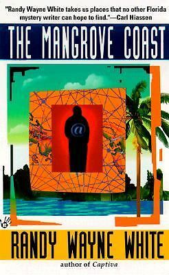 The Mangrove Coast 6 by Randy Wayne White (1999, Paperback, Reprint)