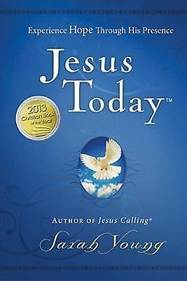 Jesus Today : Experience Hope Through His Presence by Sarah Young (2012,...NEW