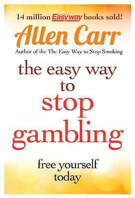 The Easy Way to Stop Gambling: Take Control of Your Lif - Paperback NEW Carr, Al