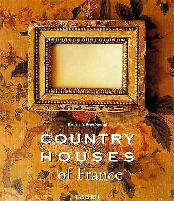 Country Houses Of France (English and French Edition) Barbara Stoeltie, Rene St