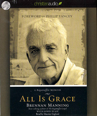 NEW Sealed Biography AUDIO - 4 CDs Unabridged! All Is Grace - Brennan Manning